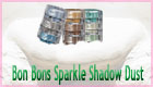 Bon Bons Sparkle Shadow Dust